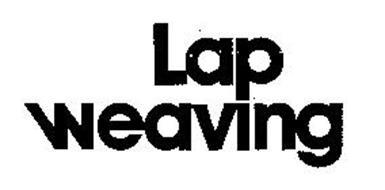 LAP WEAVING