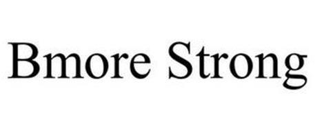 BMORE STRONG