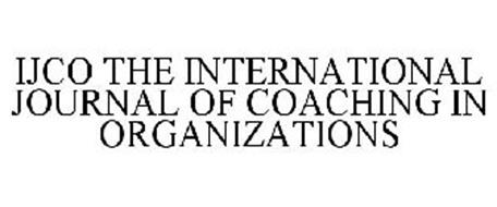 IJCO THE INTERNATIONAL JOURNAL OF COACHING IN ORGANIZATIONS
