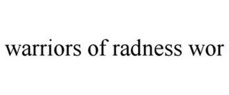 WARRIORS OF RADNESS WOR