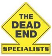 THE DEAD END SPECIALISTS