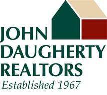 JOHN DAUGHERTY REALTORS ESTABLISHED 1967