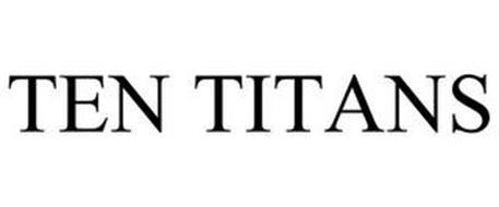 TEN TITANS