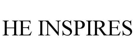 HE INSPIRES