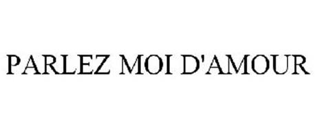 PARLEZ MOI D'AMOUR