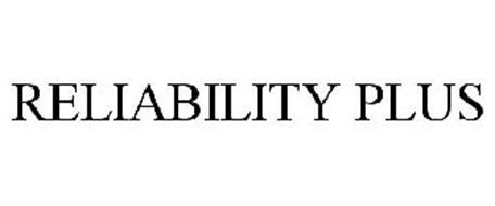 RELIABILITY PLUS