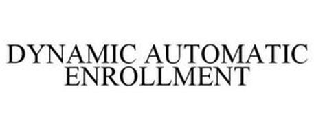 DYNAMIC AUTOMATIC ENROLLMENT