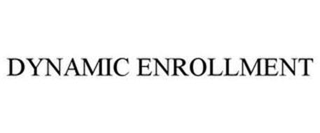 DYNAMIC ENROLLMENT