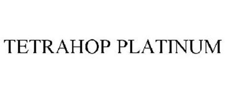 TETRAHOP PLATINUM