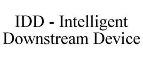 IDD - INTELLIGENT DOWNSTREAM DEVICE