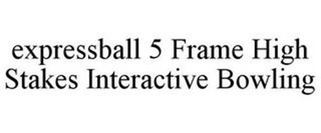 EXPRESSBALL 5 FRAME HIGH STAKES INTERACTIVE BOWLING