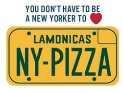YOU DON'T HAVE TO BE A NEW YORKER TO LOVE LAMONICAS NY-PIZZA
