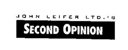 JOHN LEIFER LTD.'S SECOND OPINION