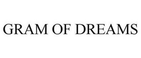 GRAM OF DREAMS