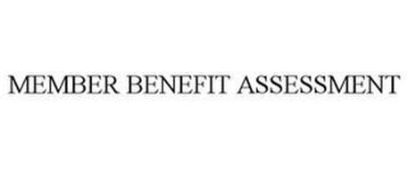 MEMBER BENEFIT ASSESSMENT