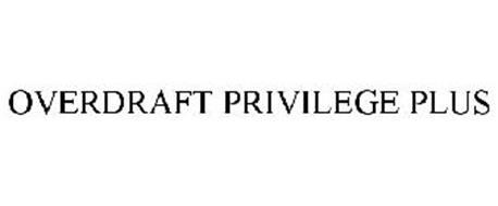 OVERDRAFT PRIVILEGE PLUS