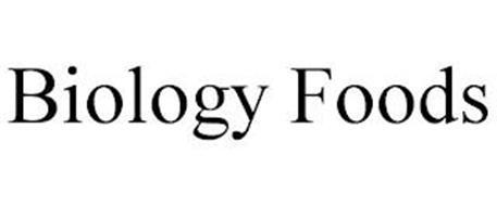 BIOLOGY FOODS