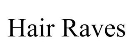 HAIR RAVES