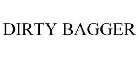 DIRTY BAGGER