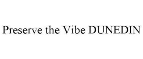 PRESERVE THE VIBE DUNEDIN