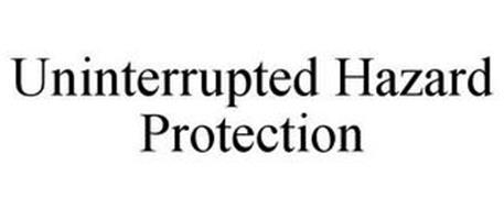 UNINTERRUPTED HAZARD PROTECTION