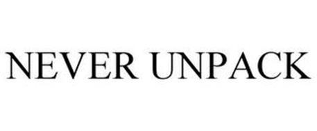 NEVER UNPACK