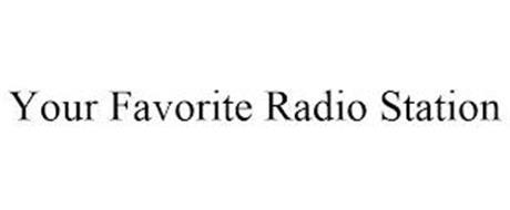 YOUR FAVORITE RADIO STATION