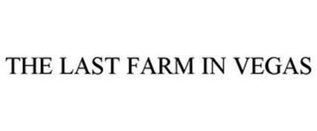 THE LAST FARM IN VEGAS