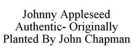 JOHNNY APPLESEED AUTHENTIC- ORIGINALLY PLANTED BY JOHN CHAPMAN