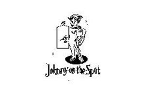 JOHNNY ON THE SPOT