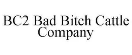 BC2 BAD BITCH CATTLE COMPANY