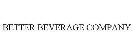 BETTER BEVERAGE COMPANY