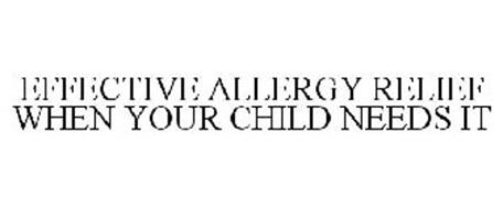EFFECTIVE ALLERGY RELIEF WHEN YOUR CHILD NEEDS IT