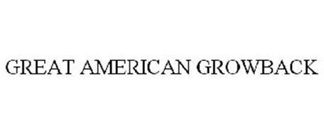GREAT AMERICAN GROWBACK