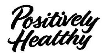 POSITIVELY HEALTHY