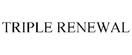 TRIPLE RENEWAL