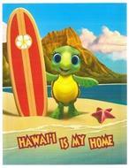 HAWAI'I IS MY HOME