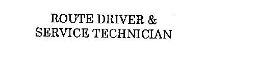 ROUTE DRIVER & SERVICE TECHNICIAN