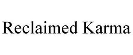RECLAIMED KARMA