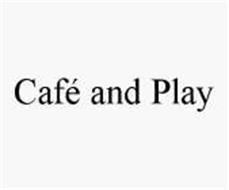 CAFÉ AND PLAY