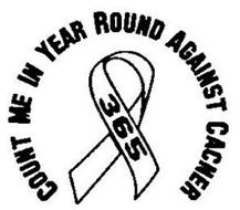 COUNT ME IN YEAR ROUND AGAINST CANCER 365