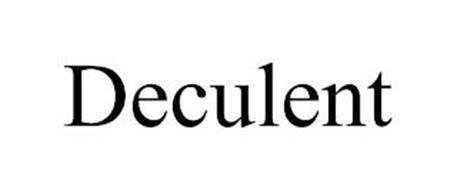 DECULENT