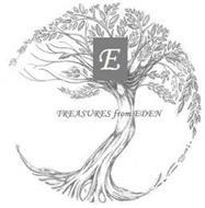 E TRESURES FROM EDEN