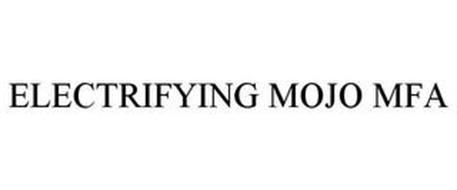ELECTRIFYING MOJO MFA