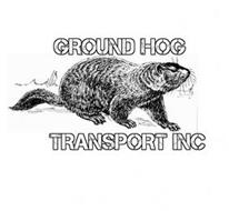 GROUND HOG TRANSPORT INC