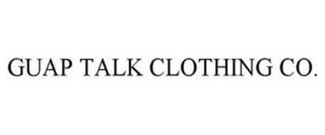 GUAP TALK CLOTHING CO.