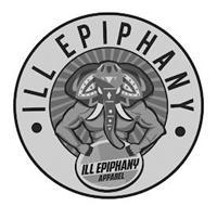 ILL EPIPHANY ILL EPIPHANY APPAREL