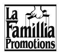 LA FAMILLIA PROMOTIONS