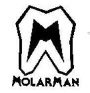 M MOLARMAN