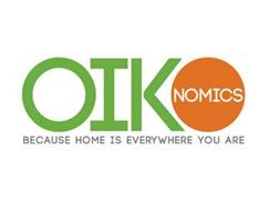 OIKONOMICS BECAUSE HOME IS EVERYWHERE YOU ARE